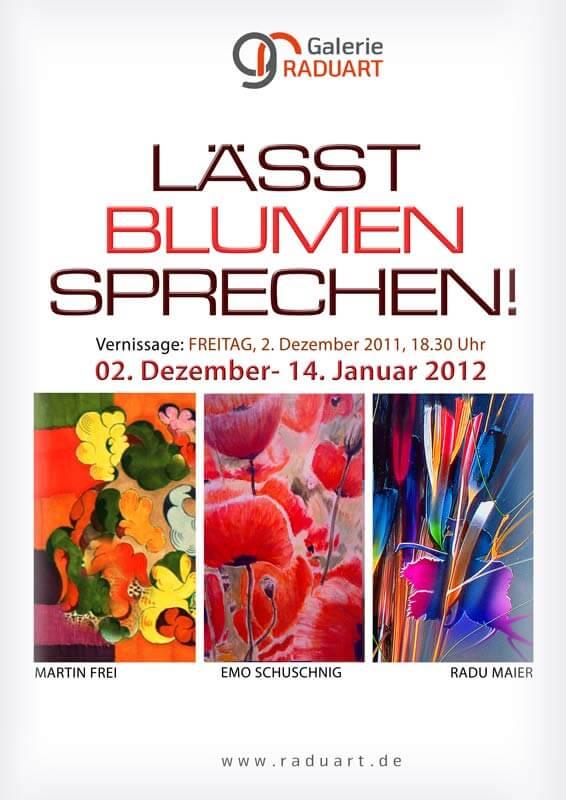 "Gruppenausstellung ""Galerie Raduart lässt Blumen sprechen"""